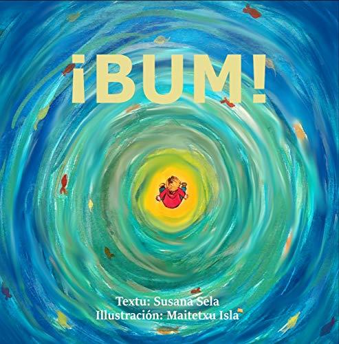 Portada del libro ¡BUM! Las increíbles aventuras de Maximín de Susana Sela
