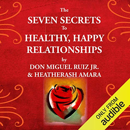 The Seven Secrets to Healthy, Happy Relationships Titelbild