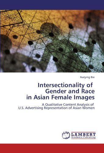 Intersectionality of Gender and Race in Asian Female Images: A Qualitative Content Analysis of U.S. Advertising Representation of Asian Women