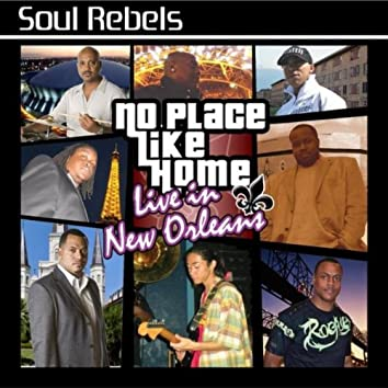 NO PLACE LIKE HOME: LIVE IN NEW ORLEANS