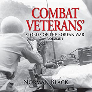 Combat Veterans' Stories of the Korean War, Volume 1 audiobook cover art