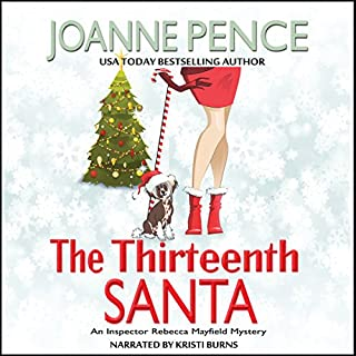 The Thirteenth Santa     Rebecca Mayfield Mysteries, Book 0              By:                                                                                                                                 Joanne Pence                               Narrated by:                                                                                                                                 Kristi Burns                      Length: 2 hrs and 25 mins     10 ratings     Overall 3.8