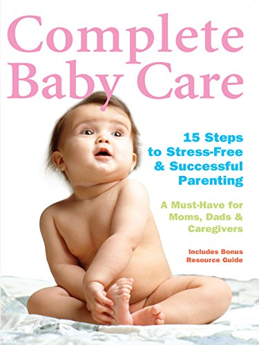 Complete Baby Care - 15 Steps to...