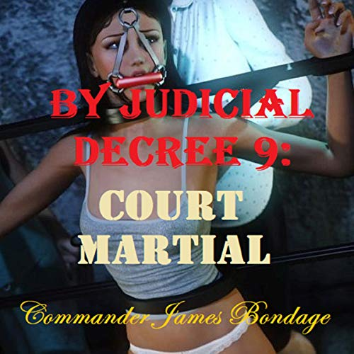 By Judicial Decree 9: Court Martial audiobook cover art