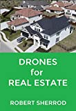 Drones for Real Estate (English Edition)