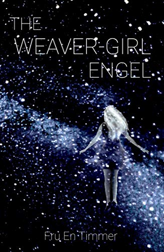 The Weaver-Girl Engel: In the Grandest of All Halls (The Treasure-Chest Book 1) (English Edition)