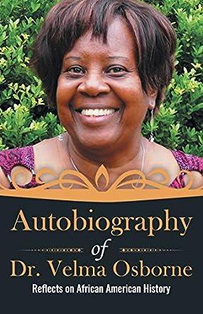 Autobiography of Dr. Velma Osborne