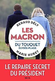 Les Macron du Touquet Élysée-plage par Renaud Dély