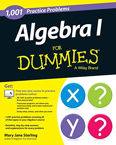 Compare Textbook Prices for Algebra I: 1,001 Practice Problems For Dummies + Free Online Practice 1 Edition ISBN 9781118446713 by Sterling, Mary Jane