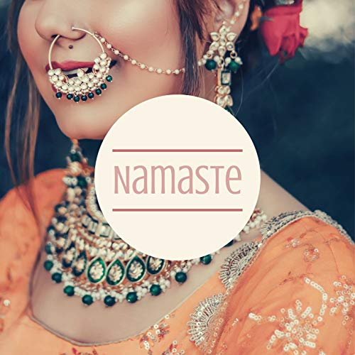 Namaste: Hindu Music, Relaxing Spiritual Yoga Music for Prayers, Gentle, Calming, Peaceful Music