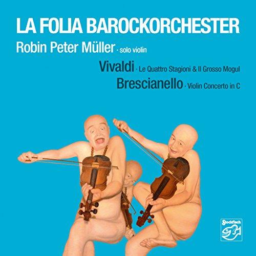 Violin Concertos By Vivaldi & Brescianello