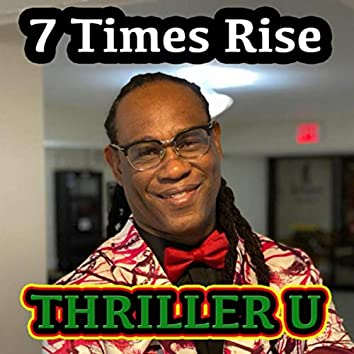 7 Times Rise