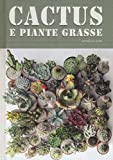 Cactus e piante grasse...