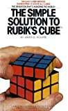 The Simple Solution to Rubik's Cube