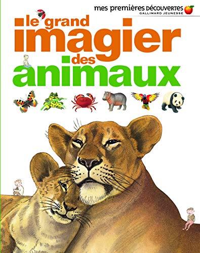 Le grand imagier des animaux - Mes Premières Découvertes - De 3 à 6 ans