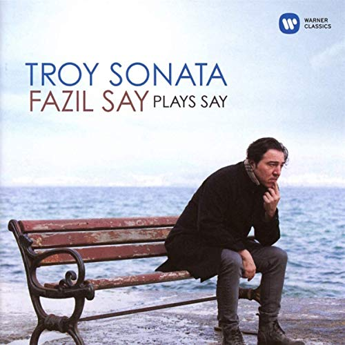 Frazil Say - Troy Sonata, Fazıl Say Plays Say (CD) - Yürüyen...