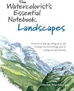 The Watercolorist's Essential Notebook - Landscapes