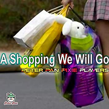 A Shopping We Will Go