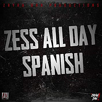 Zess All Day
