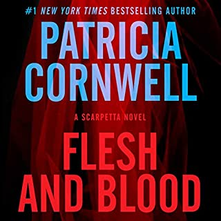 Flesh and Blood     A Scarpetta Novel, Book 22              By:                                                                                                                                 Patricia Cornwell                               Narrated by:                                                                                                                                 Lorelei King                      Length: 12 hrs and 9 mins     1,504 ratings     Overall 4.1