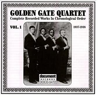 Golden Gate Quartet Vol. 1 (1937-1938)