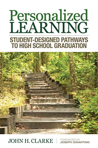[Personalized Learning: Student-Designed Pathways to High School Graduation] (By: John H. Clarke) [published: June, 2013]