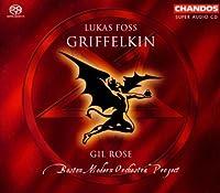 Lukas Foss: Griffelkin (2006-09-01)