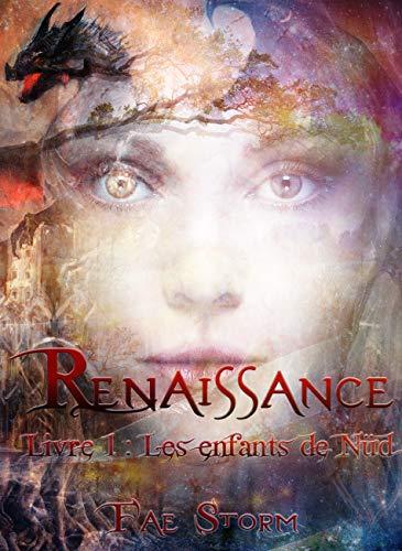 Renaissance: Livre 1 : les enfants de Nüd (French Edition)