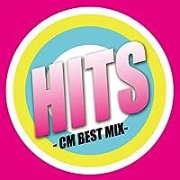 HITS -CM BEST MIX-