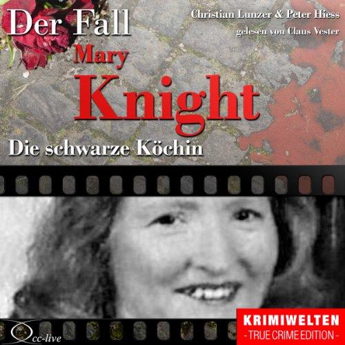 Die schwarze Köchin - Der Fall Katherine Mary Knight Titelbild