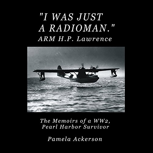 I Was Just a Radioman audiobook cover art