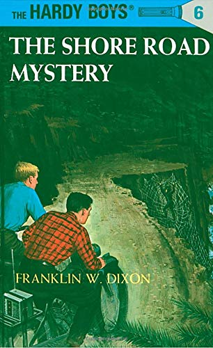 Hardy Boys 06: the Shore Road Mystery (The Hardy Boys, Band 6)