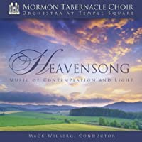 Heavensong: Music of Contemplation & Light by Mormon Tabernacle Choir (2010-01-26)