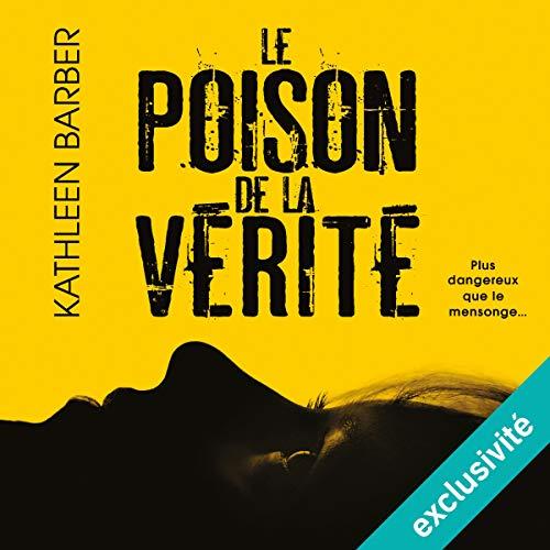 Le poison de la vérité audiobook cover art