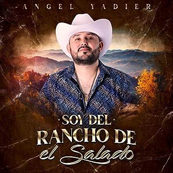 Soy del Rancho de El Salado