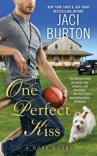 One Perfect Kiss (A Hope Novel)