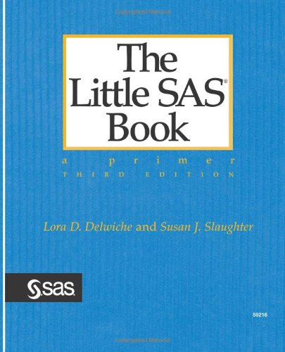 The Little SAS Book: A Primer, Thir…