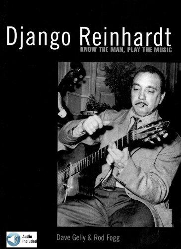 Django Reinhardt: Know the Man, Play the Music (Fretmaster) (English Edition)