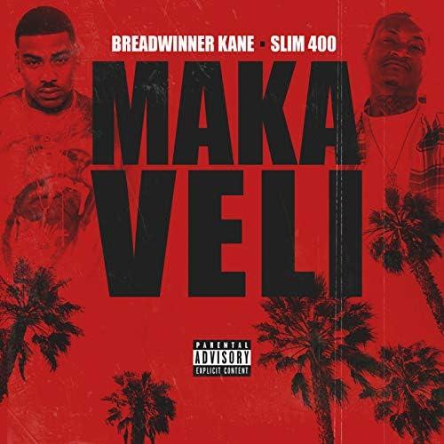Breadwinner Kane feat. Slim 400