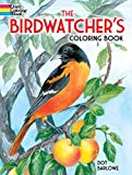 The Birdwatcher's Coloring Book
