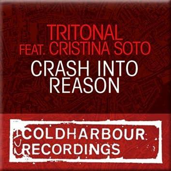 Crash Into Reason