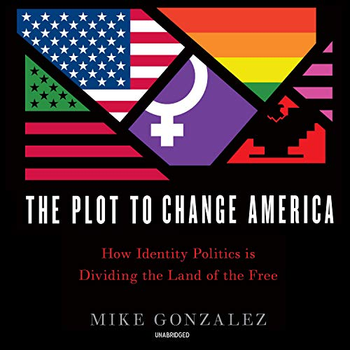 The Plot to Change America cover art