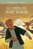 1 - Au pied du Mont Horeb
