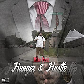 Hunger and Hustle
