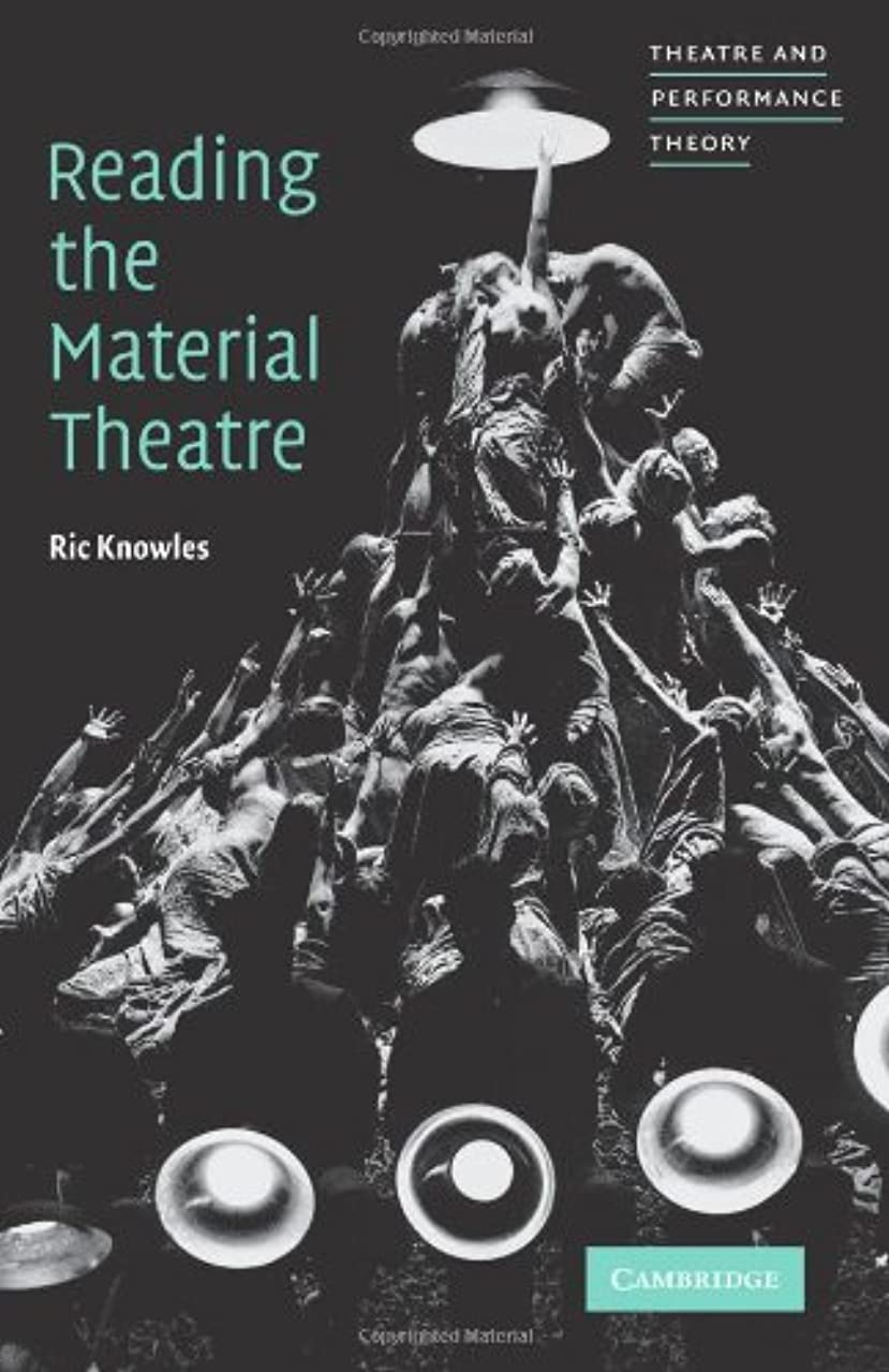 変換するヨーロッパ和Reading the Material Theatre (Theatre and Performance Theory)