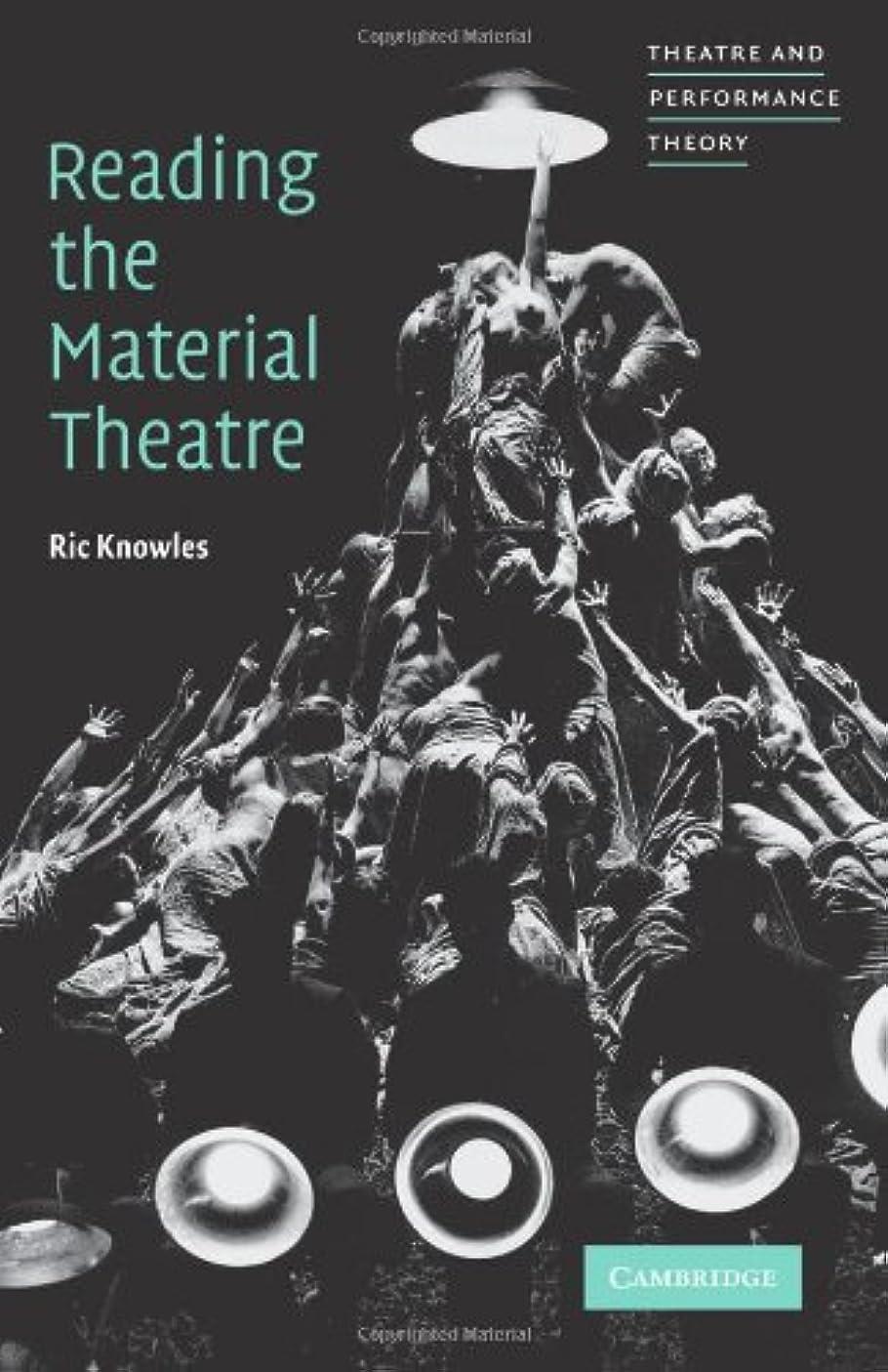 多様性三角症状Reading the Material Theatre (Theatre and Performance Theory)