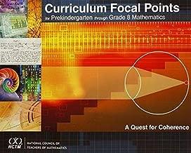 Curriculum Focal Points for Prekindergarten Through Grade 8 Mathematics: A Quest for Coherence