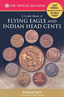 A Guide Book of Flying Eagle and Indian Head Cents: Complete Source for History, Grading, and Prices by Rick Snow (2009-02-25)
