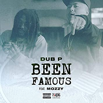 Been Famous (feat. Mozzy)