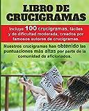 Crucigramas divertidos: 100 crucigramas premiados, valorados muy positivamente, fáciles y de dificultad moderada.